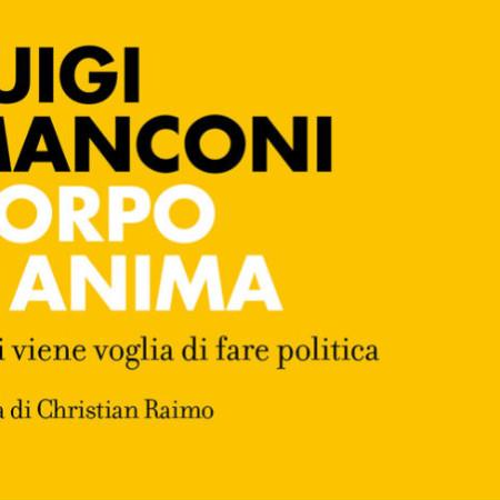 luigi_manconi_corpo_e_anima